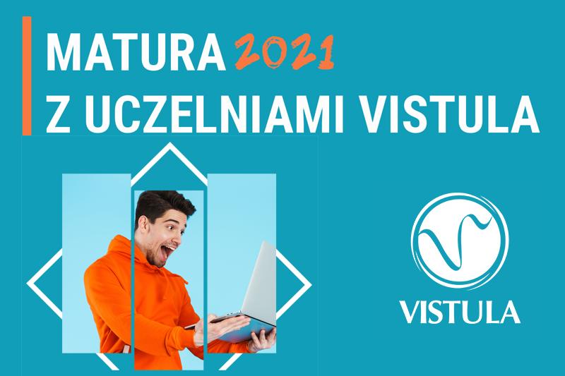 Grupa Uczelni Vistula - Matura 2021