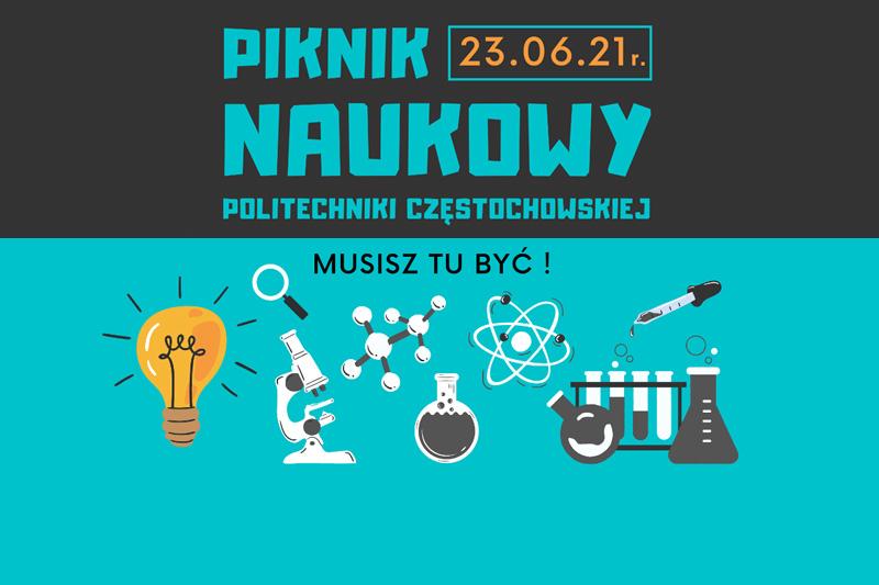 Politechnika Częstochowska zaprasza na Piknik naukowy