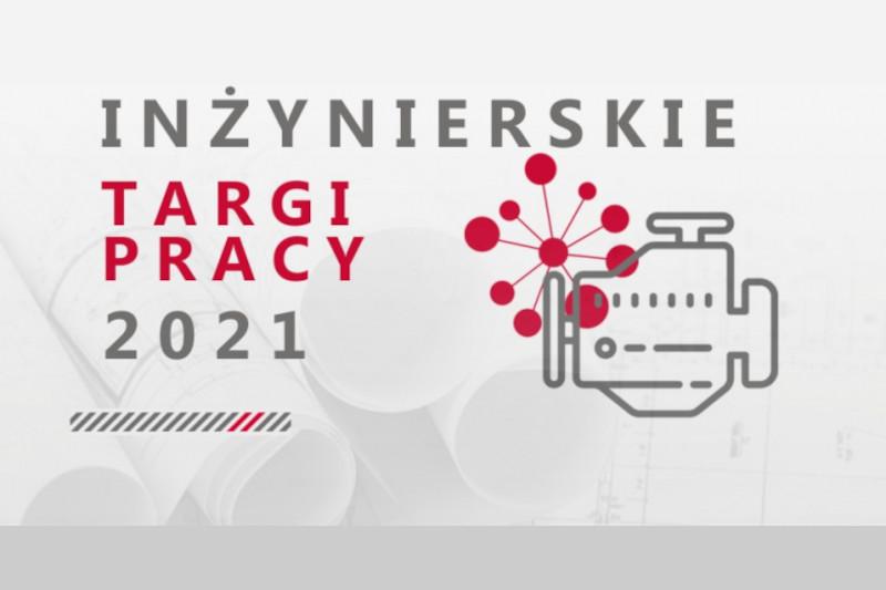 Politechnika Krakowska – Inżynierskie Targi Pracy 2021